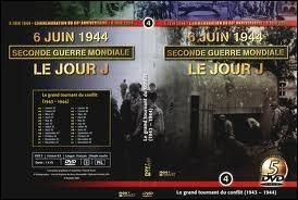 Le 6 juin 1944, les Alliés débarquent en Normandie : c'est l'opération aéronavale la plus gigantesque de l'Histoire. Comment était-elle dénommée (en français) ?