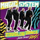 """Retrouve le bon titre de """"Magic System"""" :"""