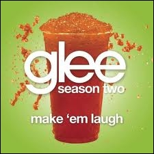 Episode 7 : Qui chante  Make 'Em Laugh  ?