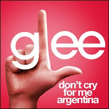 Episode 9 : Qui chante  Don't Cry For Me Argentina  ?