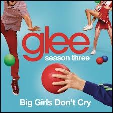 Episode 19 : Qui chante  Big Girls Don't Cry  ?