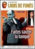 Quel est le rôle de Louis de Funès dans le film  Faîtes sauter la banque !   ?