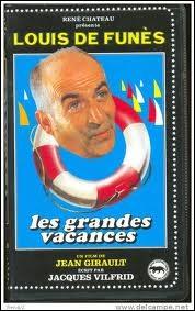 Louis de Funès , dans  Les grandes vacances , joue le rôle de ...