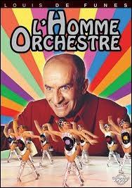 Le rôle de Louis de Funès dans  L'homme orchestre  est ...