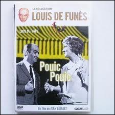 Nous retrouvons Louis de Funès aux côté de Jacqueline Maillan dans  Pouic-Pouic . Il joue alors le rôle de ...