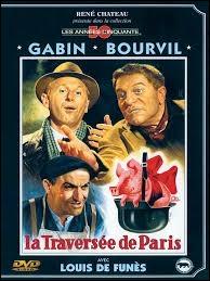 Quel est le rôle de Louis de Funès dans  La traversée de Paris  ?