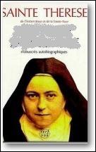 En mourant Thérèse a laissé trois manuscrits dans lesquels elle racontait sa vie et qui furent publiés sous le titre :