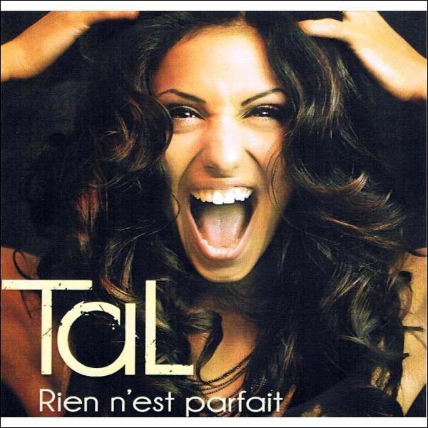 Avec qui TTal a fait la chanson  Rien n'est parfait
