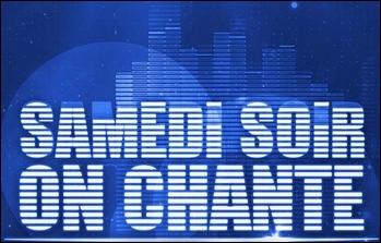 Qui présente depuis peu l'émission  Samedi soir on chante  en prime sur TF1 ?