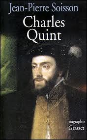 Charles Quint est né en 1500, dans les Pays-Bas méridionaux (aujourd'hui Belgique). Dans quelle ville ?