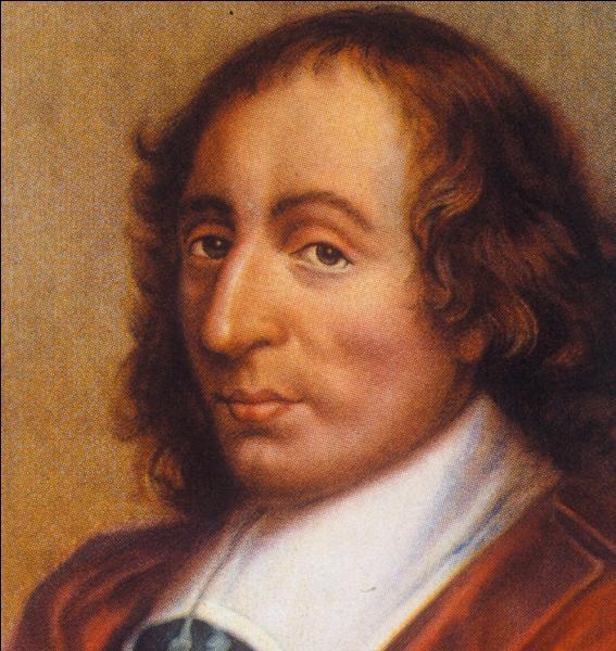 Ce philosophe et mathématicien français laissa de fameuses  Pensées . Qui est-ce ?