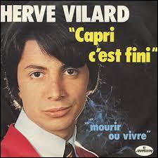 Quelle chanson a été chantée par Hervé Vilard ?