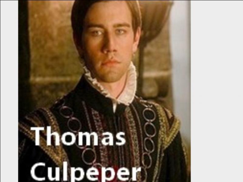 Qui est Thomas Culpeper ?
