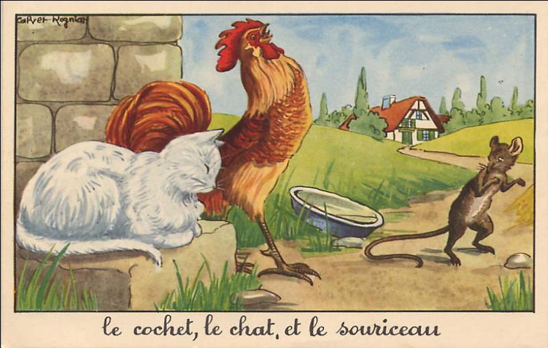 Le Cochet le Chat et le Souriceau. / Garde-toi, tant que tu vivras, de juger des gens sur ... .
