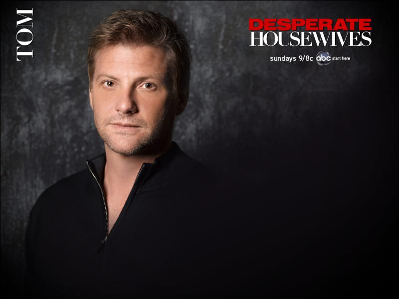 Qui incarne Tom Scavo dans Desperate Housewives ?