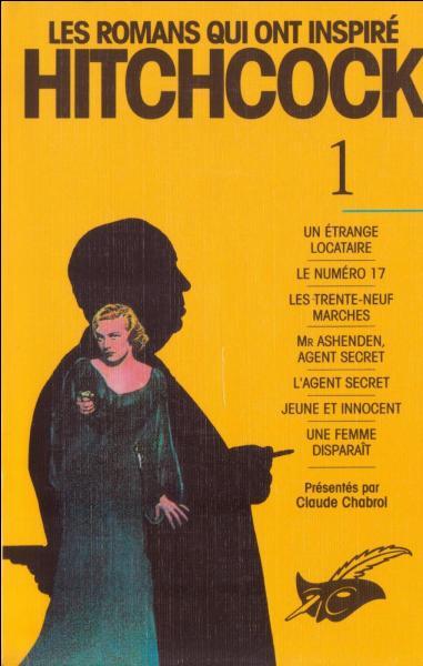 Lequel de ces auteurs de roman noir n'a pas été adapté par Alfred Hitchcock ?