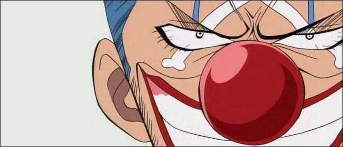 Épisode 5 - Le gros nez rouge de Baggy le Clown est réellement son nez.