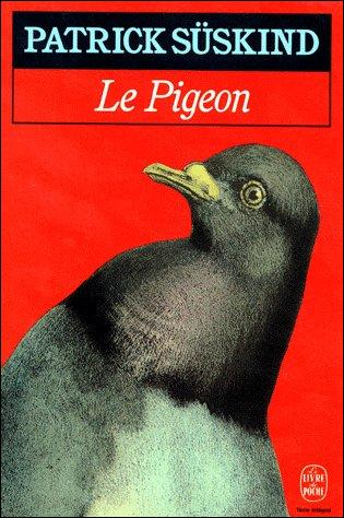 Quelle est la nationalité de Patrick Süskind, écrivain et scénariste, à qui l'on doit  Le pigeon , roman paru en 1987 ?