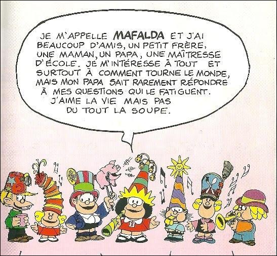 Voici la petite Mafalda se présentant à vous mais à condition que vous agrandissiez la photo. Que déteste-t-elle le plus au monde ?