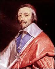 De quel roi de France, Richelieu était-il le ministre ?