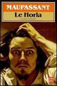 Qui a écrit  Le Horla  ?
