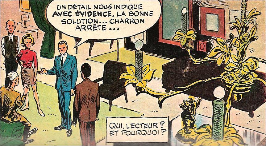 Chaque semaine, une énigme, sous la plume de Clavé. C'étaient 'Les enquêtes du commissaire...' ?