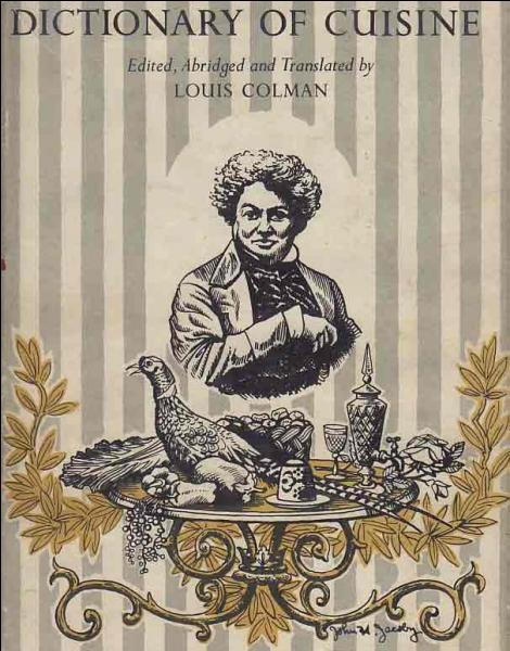 Quizz grands noms de la gastronomie fran aise quiz for Alexandre dumas grand dictionnaire de cuisine 1873