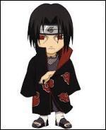 Je suis un déserteur du village caché des feuilles. Je possède le Sharingan & je suis un puissant membre de l'Akatsuki. Qui suis-je ?