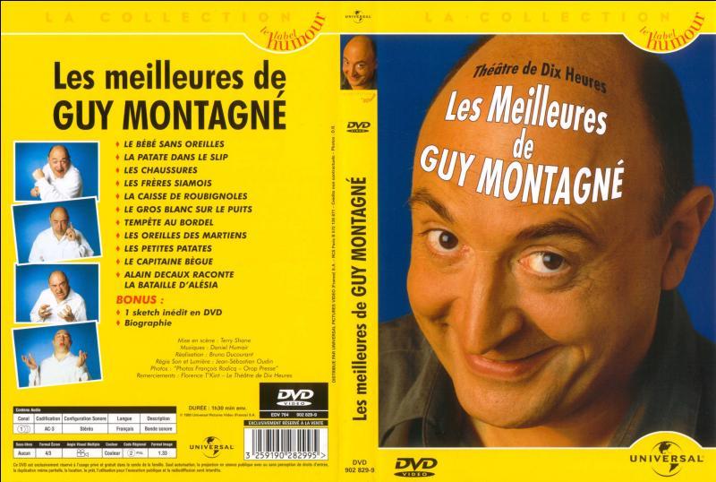 Quel personnage est récurrent dans les sketches de Guy Montagné ?