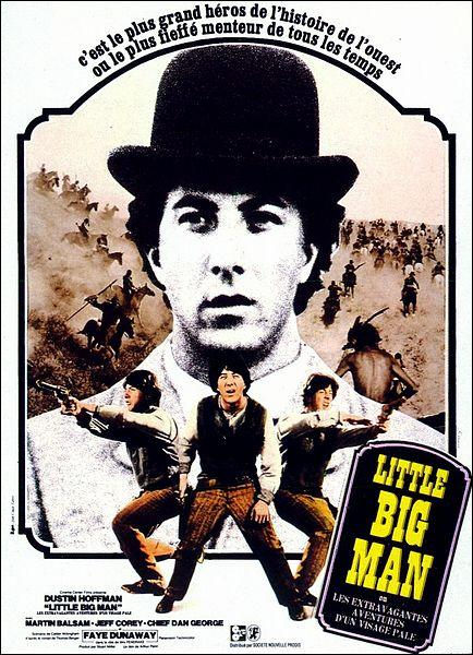 Qui a réalisé le film  Little big man  en 1970 ?