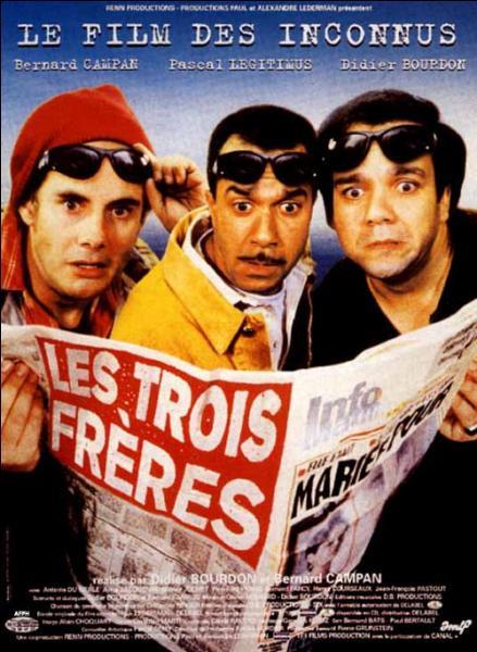 Dans  Les Trois frères , qui finit avec un slip sur la tête ?