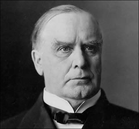 Né en 1843 à Niles (Ohio), élu le 4 mars 1897, je deviens le 25e président américain, réélu en 1901, je suis abattu le 6 septembre de la même année de 2 balles à l'abdomen par Léon Czolgosz (un anarchiste) au Temple of Music , salle de spectacle à Buffalo, je survis jusqu'au 14 septembre à 2h15mn, mais décède d'une gangrène à l'estomac, suite à 1 des balles qui y est restée loger, je suis ...