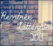 La rentrée littéraire 2013