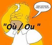 Orthographe - 'Où / Ou '