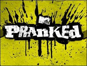 Ce programme,  Pranked  passe/est passé sur MTV. What is a  prank  ?