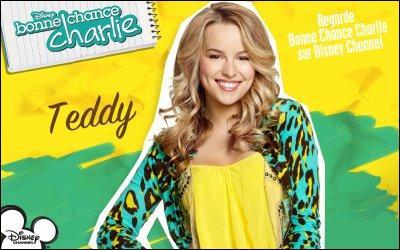 Qui est la meilleure amie de Teddy dans  Bonne Chance Charlie  ?