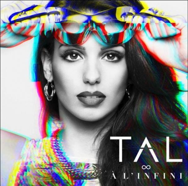Comment s'appelle l'album de Tal sorti vers septembre 2013 ?