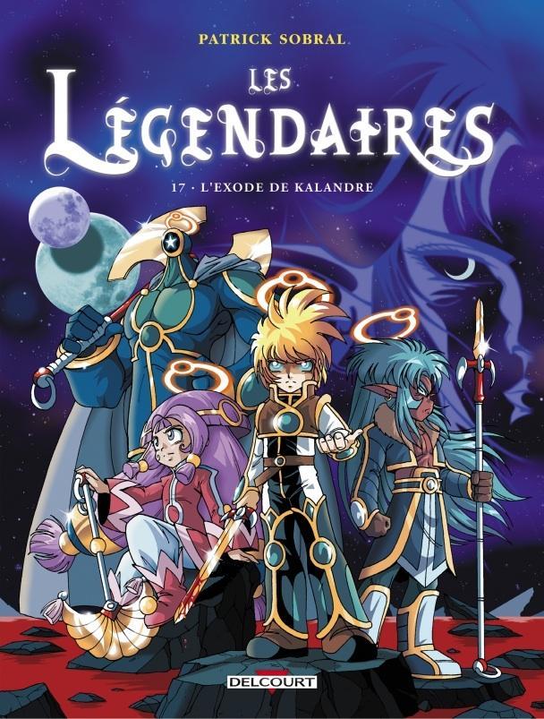 Les Légendaires : tome 17- L'Exode de Kalandre