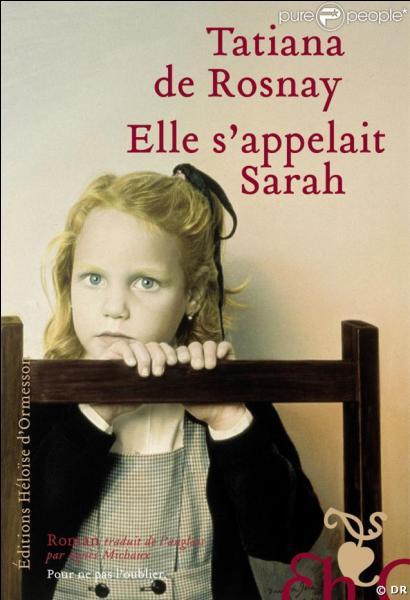 Comment s'appelle la/le journaliste dans  Elle s'appelait Sarah  de Tatiana de Rosnay ?