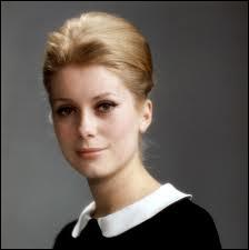 Dans lequel de ces trois films Catherine Deneuve n'a-t-elle pas joué, contrairement à sa soeur Françoise Dorléac ?