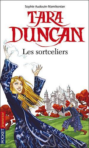 Tara Duncan 1er tome