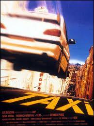 T4XI : La première fois que j'ai vu son pseudo, je l'ai prononcé  Taxi . En parlant de taxi, pouvez-vous me dire qui a réalisé le film  Taxi  ?