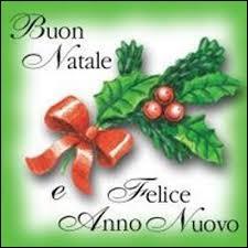 Joyeux Noël et bonne année !  - Vous avez peu de chance d'entendre :  Buon Natale e Felice Anno Nuovo  à …