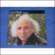 Dans  Paname , premier album de Léo Ferré, on trouve le titre  Comme à ….  . De quelle ville belge parle-t-il ?