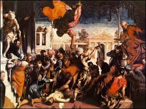 Je me nomme Le Tintoret, né à Venise le 29 septembre 1518, je décède dans cette même ville le 31 mai 1594. Peintre du mouvement Maniérisme, je réalise cette toile entre 1547 et 1548. Actuellement exposée aux Galerie dell'Académia de Venise, comment s'intitule-t-elle ?