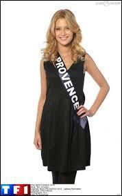 Miss Provence est ou a... ... ... . (2013)