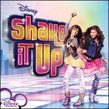 Dans  Shake it up , qui sont les 2 meilleures amies ?