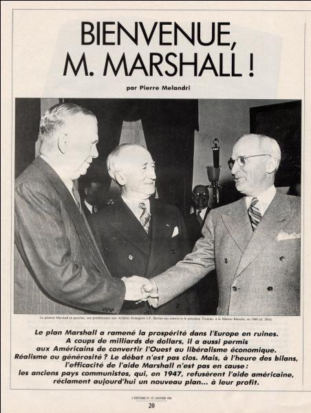 Quel est l'objectif du plan Marshall mis en place au lendemain de la Seconde Guerre mondiale ?