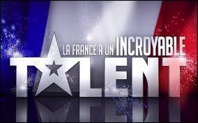 Sur quelle chaîne retrouvons- nous  La France a un incroyable talent  ?