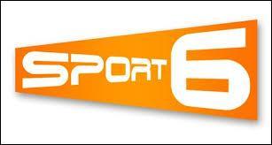 Sur quelle chaîne retrouvons-nous  Sport 6  ?